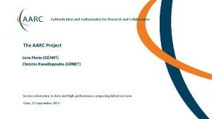Authentication and Authorisation for Research and Collaboration The