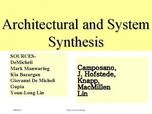 Architectural and System Synthesis SOURCESDe Micheli Mark Manwaring