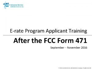 Erate Program Applicant Training After the FCC Form