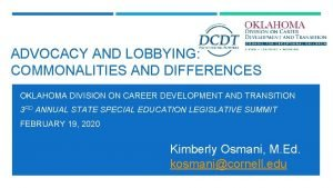 ADVOCACY AND LOBBYING COMMONALITIES AND DIFFERENCES OKLAHOMA DIVISION