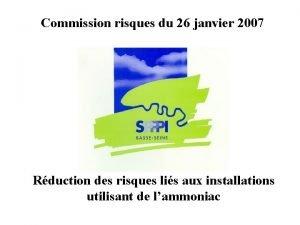 Commission risques du 26 janvier 2007 Rduction des