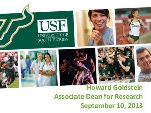 Howard Goldstein Associate Dean for Research September 10