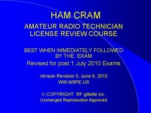 HAM CRAM AMATEUR RADIO TECHNICIAN LICENSE REVIEW COURSE
