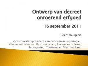 Ontwerp van decreet onroerend erfgoed 16 september 2011