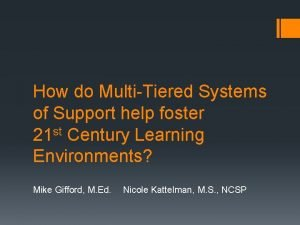 How do MultiTiered Systems of Support help foster