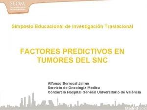 Simposio Educacional de Investigacin Traslacional FACTORES PREDICTIVOS EN