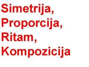 Simetrija Proporcija Ritam Kompozicija ovjek Vitruvijev ovjek svjetski