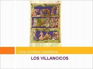 Lrica primitiva castellana LOS VILLANCICOS LRICA PRIMITIVA POPULAR