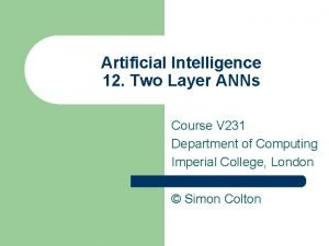 Artificial Intelligence 12 Two Layer ANNs Course V