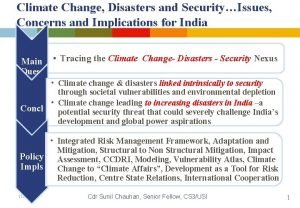 Climate Change Disasters and SecurityIssues Concerns and Implications