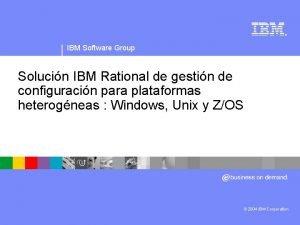 IBM Software Group Solucin IBM Rational de gestin