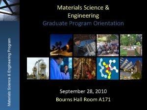 Materials Science Engineering Program Materials Science Engineering Graduate
