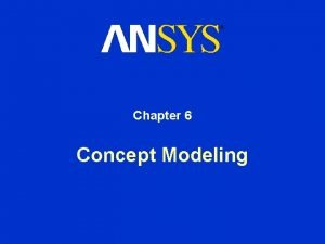 Chapter 6 Concept Modeling Concept Modeling Contents Concept