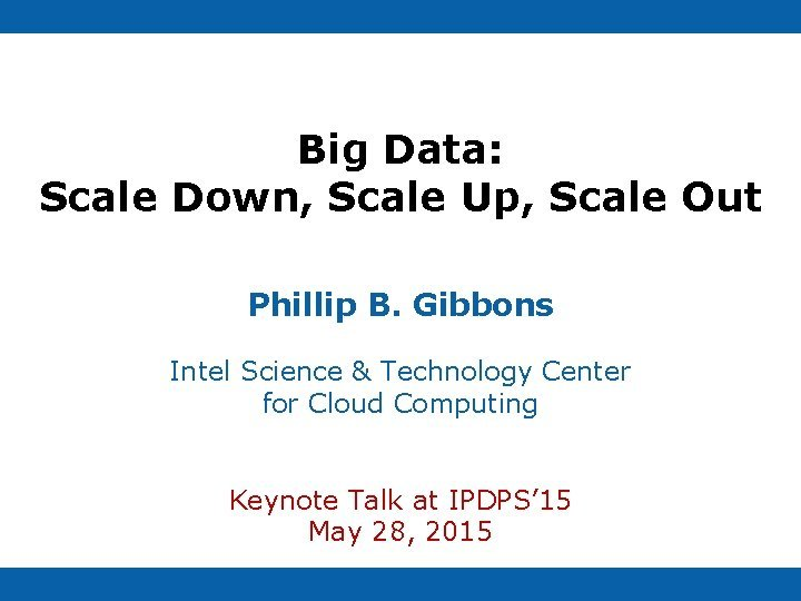 Big Data Scale Down Scale Up Scale Out