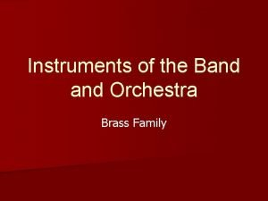 Instruments of the Band Orchestra Brass Family Brass