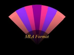 MLA Format What is MLA Stands for Modern