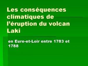 Les consquences climatiques de lruption du volcan Laki