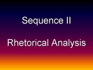 Sequence II Rhetorical Analysis History of Rhetoric Cicero