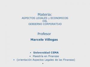 Materia ASPECTOS LEGALES y ECONOMICOS DEL GOBIERNO CORPORATIVO
