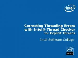 Correcting Threading Errors with Intel Thread Checker for