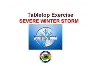 Tabletop Exercise SEVERE WINTER STORM Texas School Safety