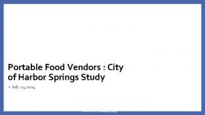 Portable Food Vendors City of Harbor Springs Study