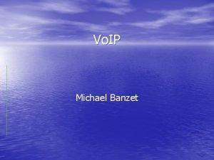 Vo IP Michael Banzet Hodnocen kvality telefonie Kvalita