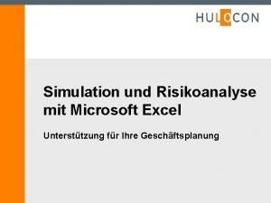 Simulation und Risikoanalyse mit Microsoft Excel Untersttzung fr