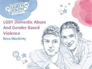 LGBT Domestic Abuse And Gender Based Violence Deva