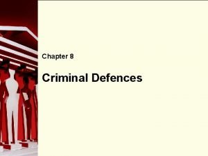 Chapter 8 90 Criminal Defences Right to a