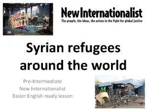 Syrian refugees around the world PreIntermediate New Internationalist