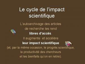 Le cycle de limpact scientifique Lautoarchivage des articles