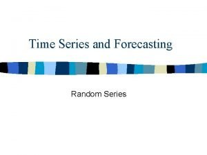 Time Series and Forecasting Random Series STEREO XLS