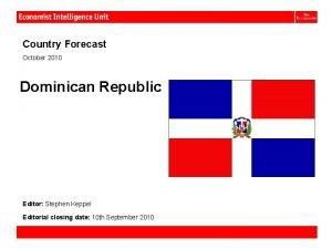 Dominican Republic Country Forecast October 2010 Dominican Republic
