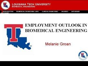LOUISIANA TECH UNIVERSITY BIOMEDICAL ENGINEERING INTRODUCTION QUESTIONS BIOMEDICAL