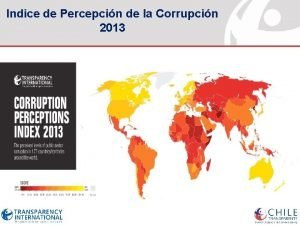 Indice de Percepcin de la Corrupcin 2013 INDICE