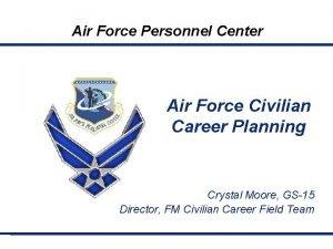 Air Force Personnel Center Air Force Civilian Career