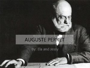 AUGUSTE PERRET By Ela and Jessy Video https