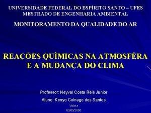 UNIVERSIDADE FEDERAL DO ESPRITO SANTO UFES MESTRADO DE