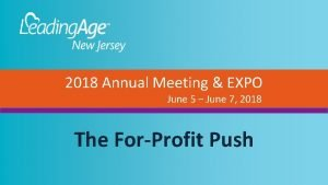 2018 Annual Meeting EXPO June 5 June 7