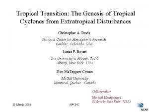 Tropical Transition The Genesis of Tropical Cyclones from