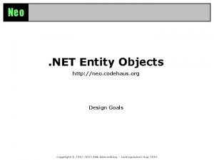 Neo NET Entity Objects http neo codehaus org