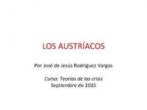 LOS AUSTRACOS Por Jos de Jess Rodrguez Vargas