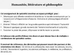 Humanits littrature et philosophie Cet enseignement de spcialit