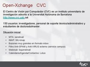 OpenXchange CVC El Centro de Visin por Computador
