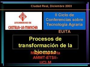 Ciudad Real Diciembre 2003 II Ciclo de Conferencias