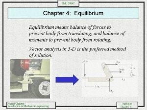 EML 3004 C Chapter 4 Equilibrium means balance