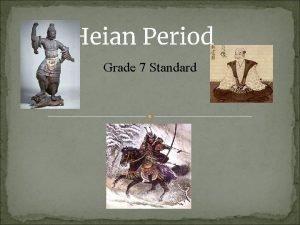 Heian Period Grade 7 Standard Heian Period Background