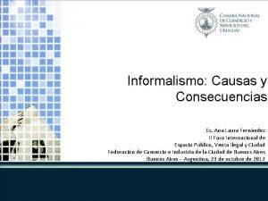 Informalismo Causas y Consecuencias Ec Ana Laura Fernndez