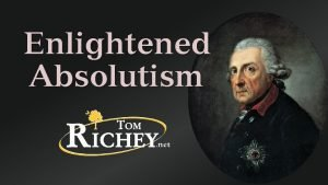 Enlightened Absolutism Enlightened Absolutism Absolutists in the 18